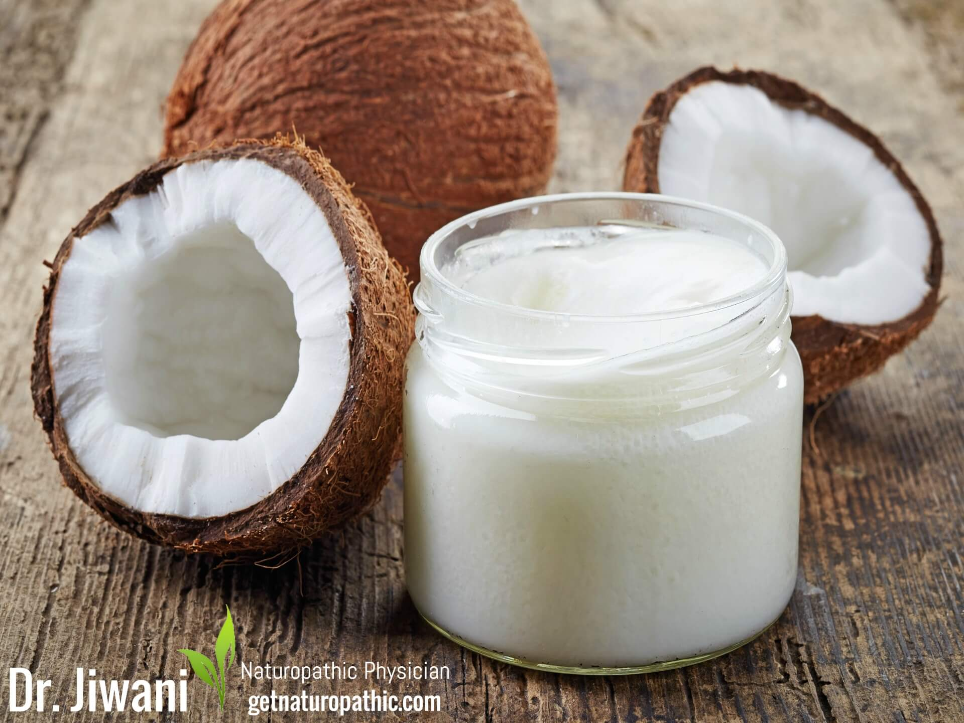 Is Coconut Oil Good or Bad For You?  Truths & Deceptions About This Tropical Fat | Dr. Jiwani's Naturopathic Nuggets Blog
